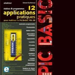 image: 12 applications pratiques pour maîtriser le PICBASIC PB-3B